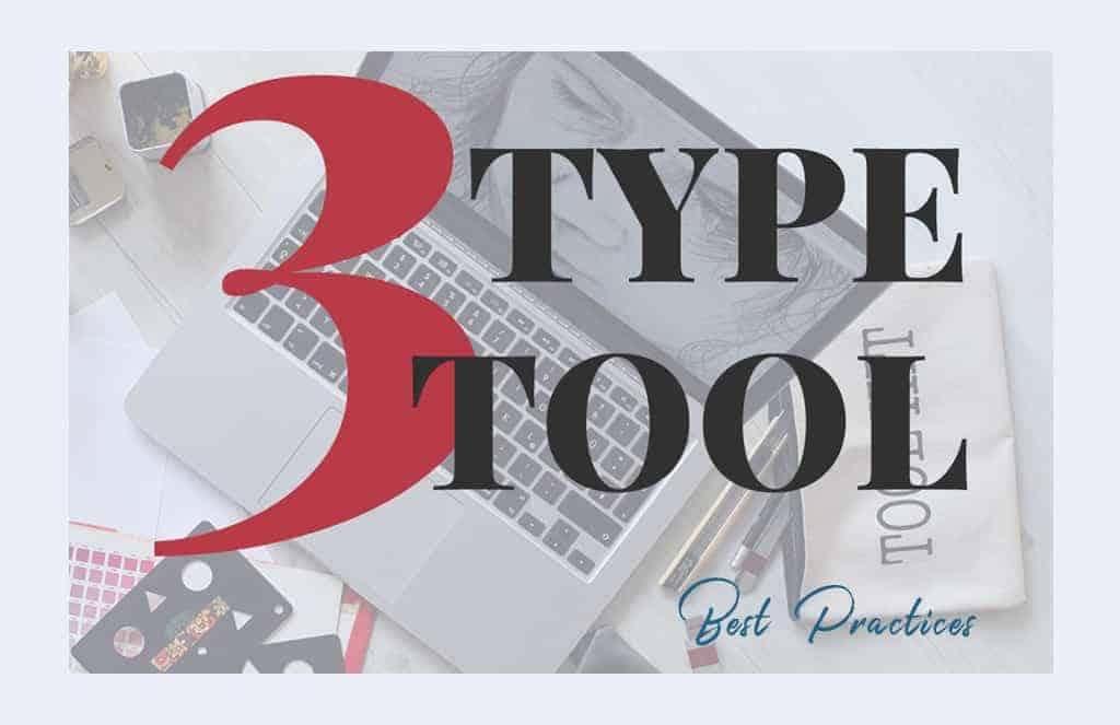 type tools best practices