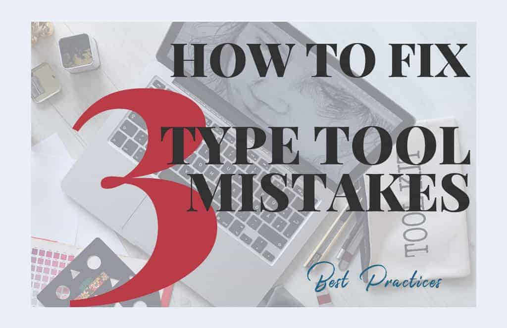 fix type tool mistakes